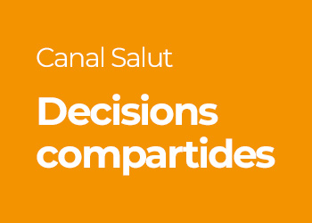 Decisions compartides. Departament de Salut, Generalitat de Catalunya